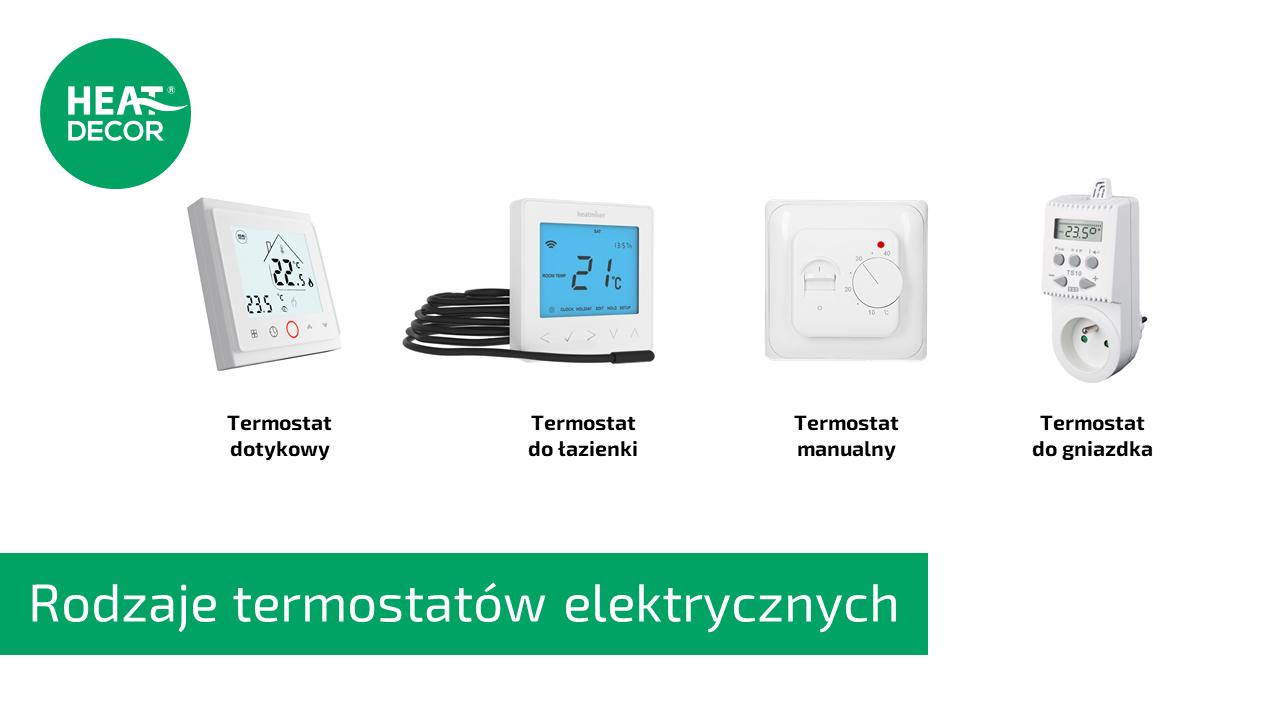 Rodzaje termostatów elektrycznych: termostat dotykowy, termostat do łazienki, termostat manualny, termostat do gniazdka